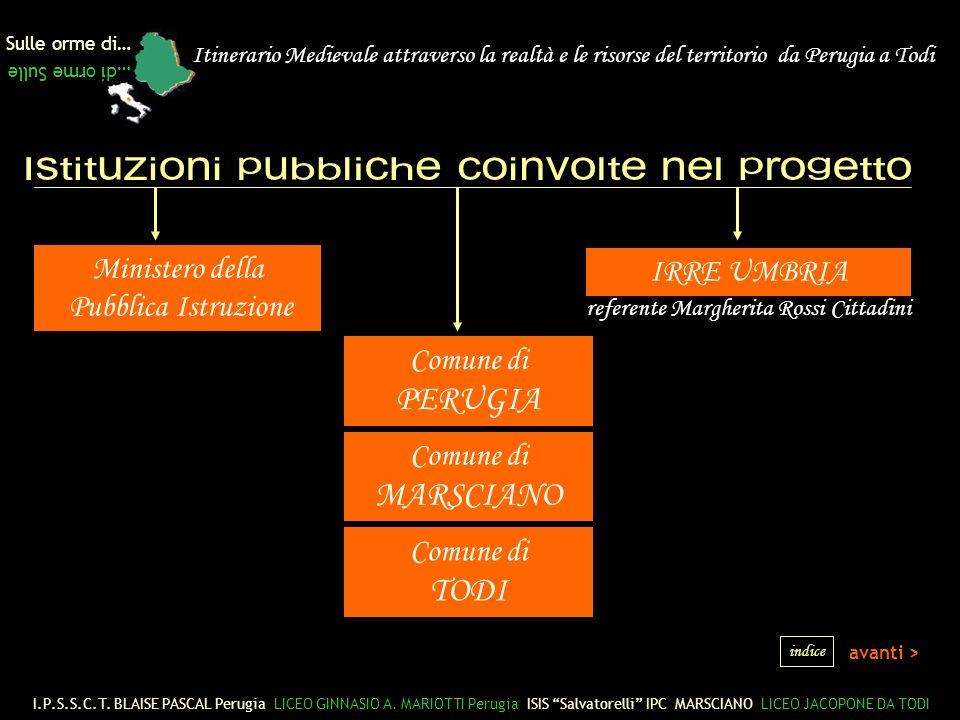 Sulle orme di… …di orme Sulle I.P.S.S.C.T.BLAISE PASCAL Perugia LICEO GINNASIO A.