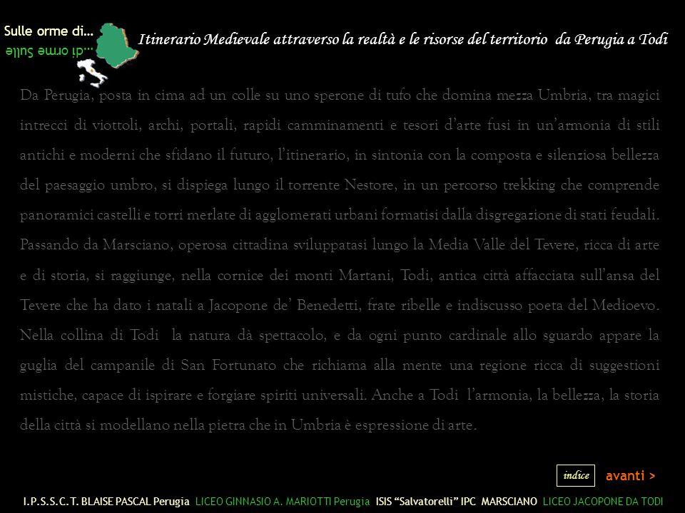 Perugia: Piazza IV Novembre Sulle orme di… …di orme Sulle Il più antico monumento costruito sulla piazza di cui si ha memoria era il Palazzo dei Consoli, posto nella zona della Maestà delle Volte, distrutto a causa di un incendio; rimangono solo tre arcate lungo la via che porta in Piazza Cavallotti.