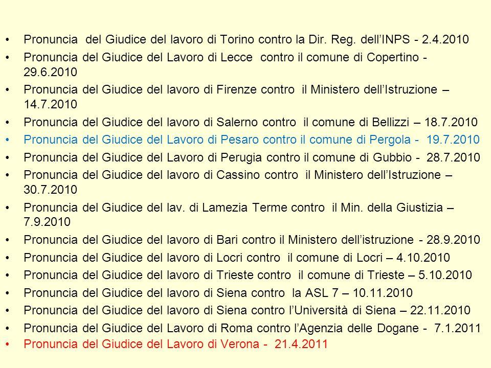 Pronuncia del Giudice del lavoro di Torino contro la Dir. Reg. dellINPS - 2.4.2010 Pronuncia del Giudice del Lavoro di Lecce contro il comune di Coper