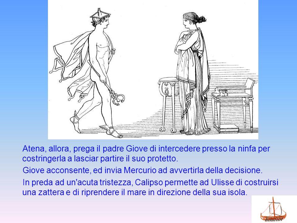 Atena, allora, prega il padre Giove di intercedere presso la ninfa per costringerla a lasciar partire il suo protetto. Giove acconsente, ed invia Merc