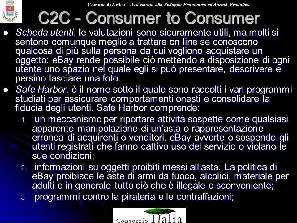 Comune di Ardea – Assessorato allo Sviluppo Economico ed Attività Produttive C2C - Consumer to Consumer Scheda utenti, le valutazioni sono sicuramente