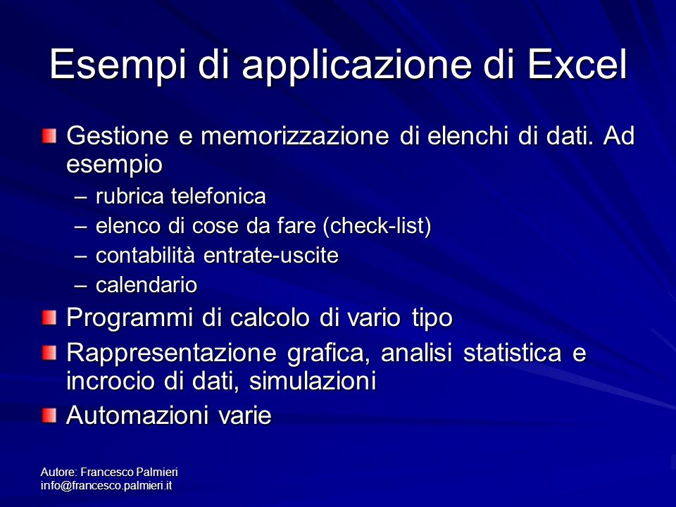 Autore: Francesco Palmieri info@francesco.palmieri.it File, cartelle, fogli Come tutte le applicazioni della suite Microsoft Office, i dati sono memorizzati su disco un unità dette file.