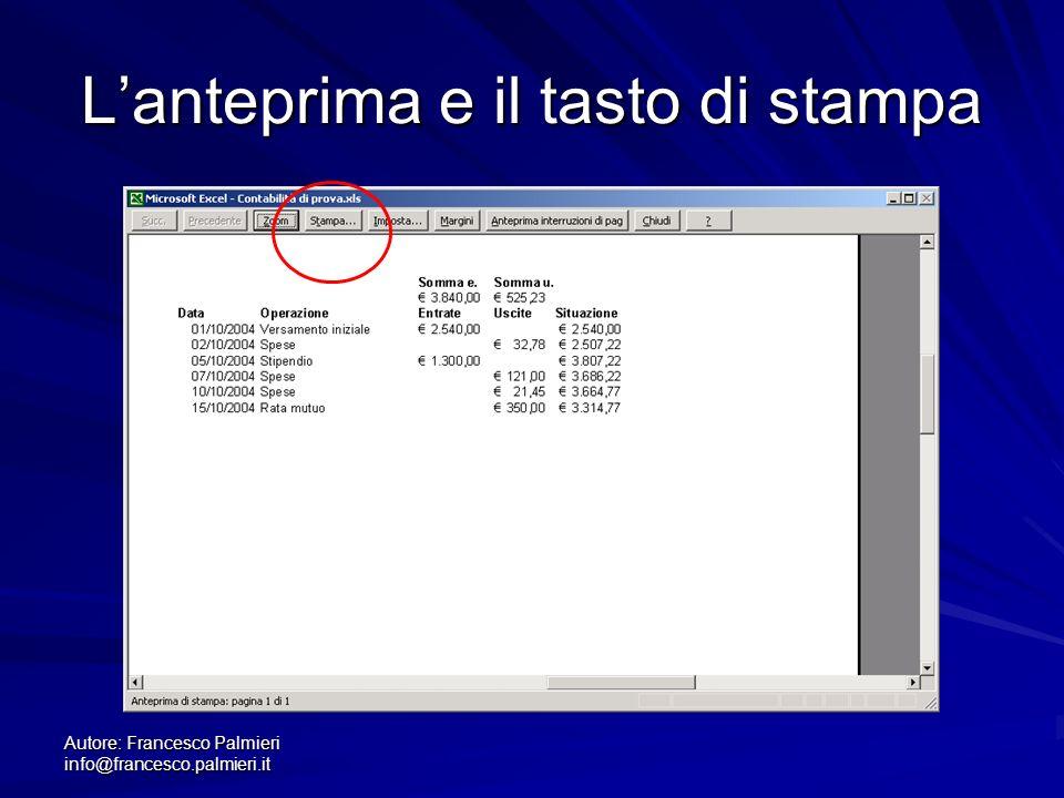 Autore: Francesco Palmieri info@francesco.palmieri.it Lanteprima e il tasto di stampa