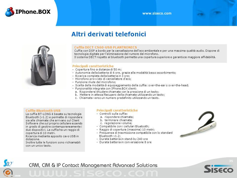 2008 35 Altri derivati telefonici Cuffie Bluetooth USB La cuffia BT-LONG è basata su tecnologia Bluetooth (v1.2) e permette di rispondere sia alle chi
