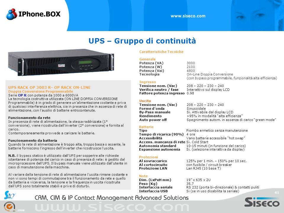 2008 41 UPS – Gruppo di continuità UPS RACK OP 3003 R– OP RACK ON-LINE Doppia Conversione Programmabile Serie OP R con potenze da 1000 a 6000VA La tec