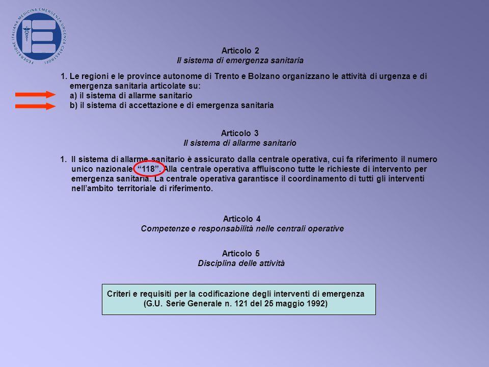 Articolo 2 Il sistema di emergenza sanitaria 1.