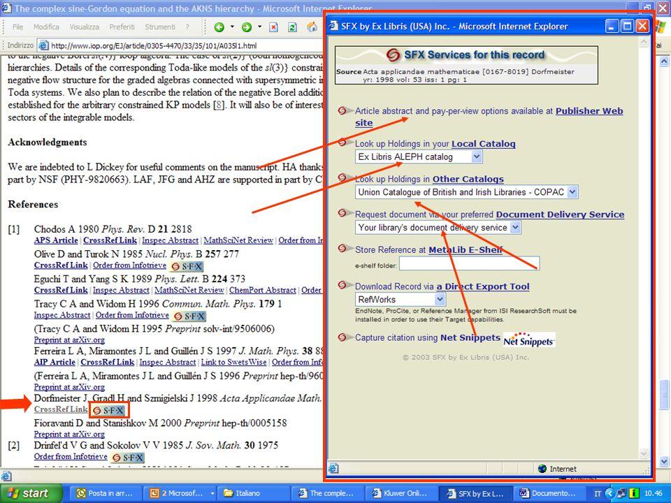 Connessione a Risorse Search & retrieval strutturato Non basato su HTTP (Z39.50) Basato su HTTP (PubMeds Entrez, ALEPHs X-Server) Search & retrieval non strutturato Basato su HTTP/HTML (HTML Parsing)