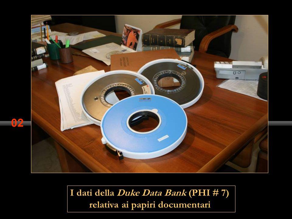 02 I dati della Duke Data Bank (PHI # 7) relativa ai papiri documentari