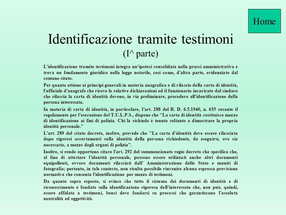 Firma L'art. 4, comma primo, del D.P.R. 28.12.2000, n. 445 prevede che la dichiarazione di chi non sa o non può firmare venga raccolta dal pubblico uf