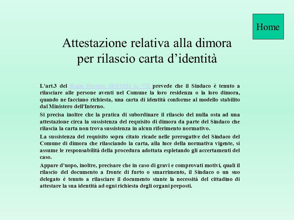 Attestazione relativa alla dimora per rilascio carta didentità L art.3 del Regio Decreto 18/6/1931 n.