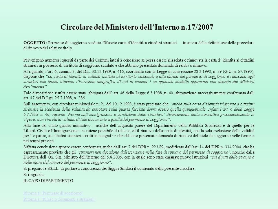 D. L. 13.05.2011, n. 70 2-bis. L'emissione della carta d'identità elettronica, che e' documento obbligatorio di identificazione, e' riservata al Minis