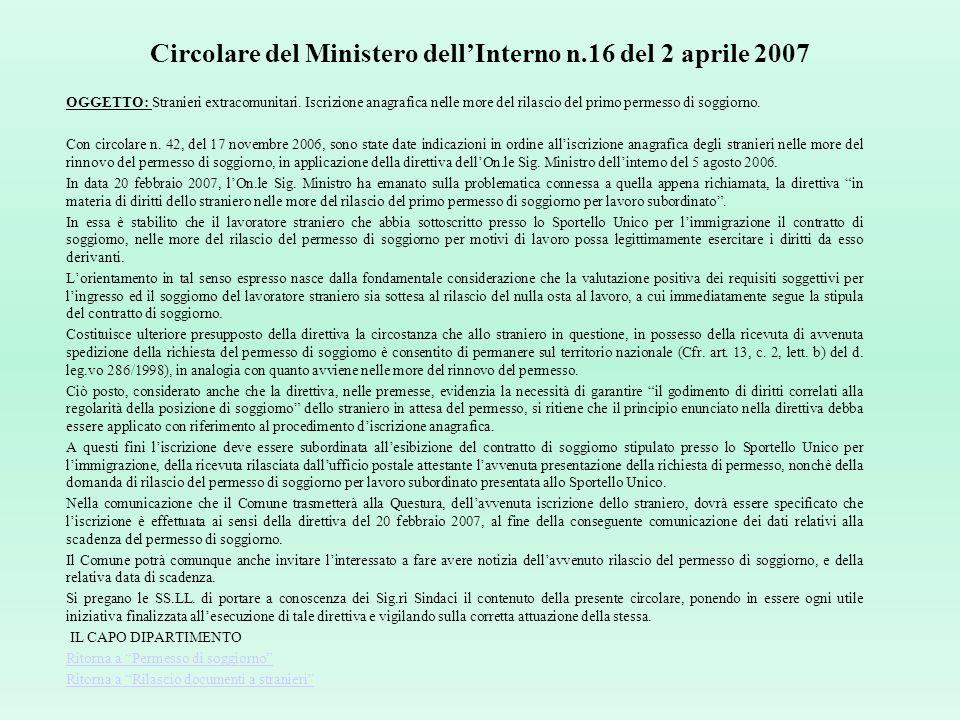 Circolare del Ministero dellInterno n.17/2007 OGGETTO: Permesso di soggiorno scaduto. Rilascio carta didentità a cittadini stranieri in attesa della d