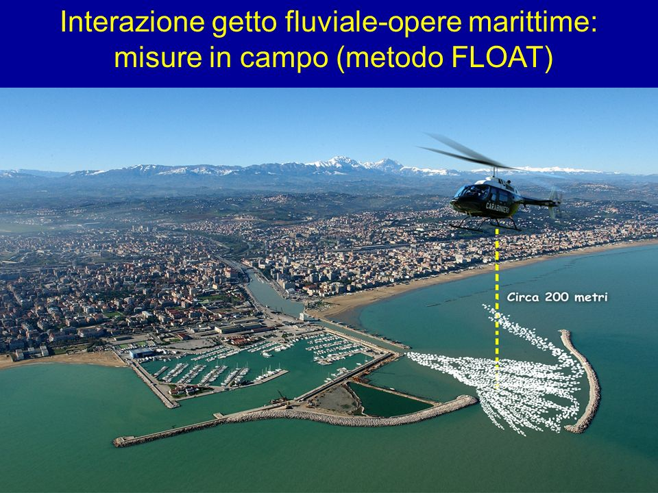 Interazione getto fluviale-opere marittime: misure in campo (metodo FLOAT)
