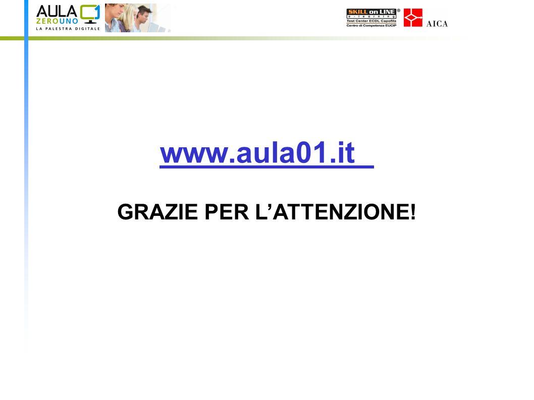 www.aula01.it GRAZIE PER LATTENZIONE!