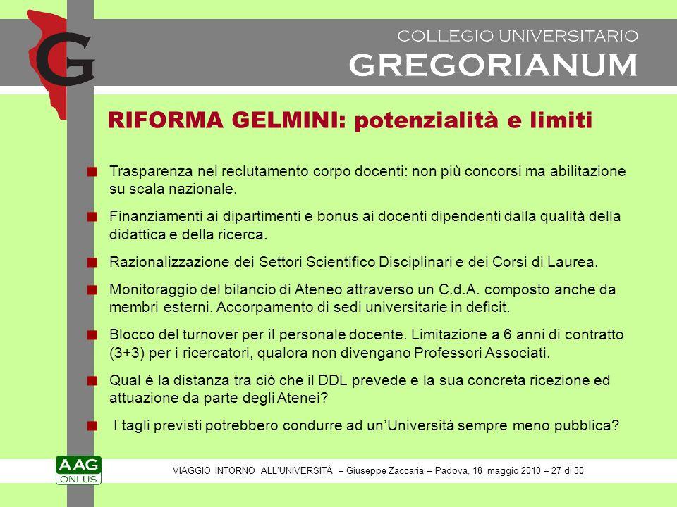 RIFORMA GELMINI: potenzialità e limiti Trasparenza nel reclutamento corpo docenti: non più concorsi ma abilitazione su scala nazionale.