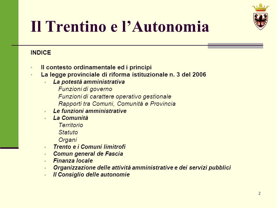 43 LA LEGGE PROVINCIALE DI RIFORMA ISTITUZIONALE n.
