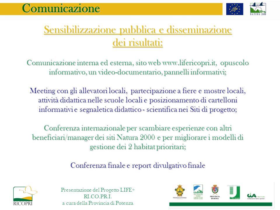 Sensibilizzazione pubblica e disseminazione dei risultati: Comunicazione interna ed esterna, sito web www.lifericopri.it, opuscolo informativo, un vid