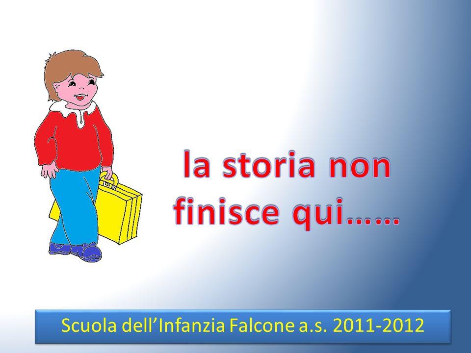 Scuola dellInfanzia Falcone a.s. 2011-2012