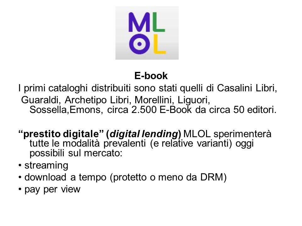 E-book I primi cataloghi distribuiti sono stati quelli di Casalini Libri, Guaraldi, Archetipo Libri, Morellini, Liguori, Sossella,Emons, circa 2.500 E-Book da circa 50 editori.