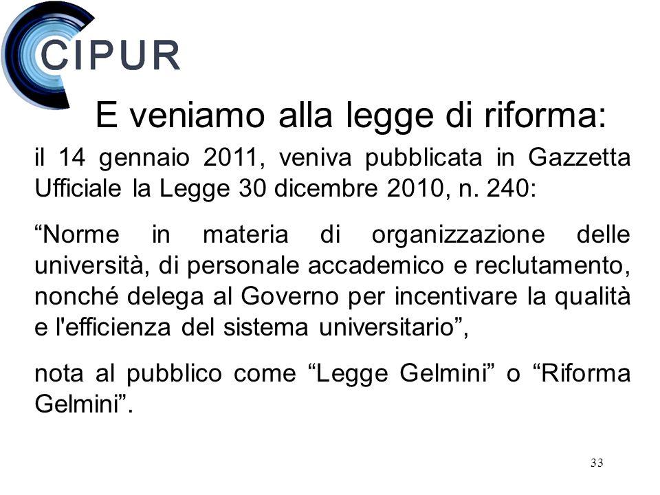 33 il 14 gennaio 2011, veniva pubblicata in Gazzetta Ufficiale la Legge 30 dicembre 2010, n.