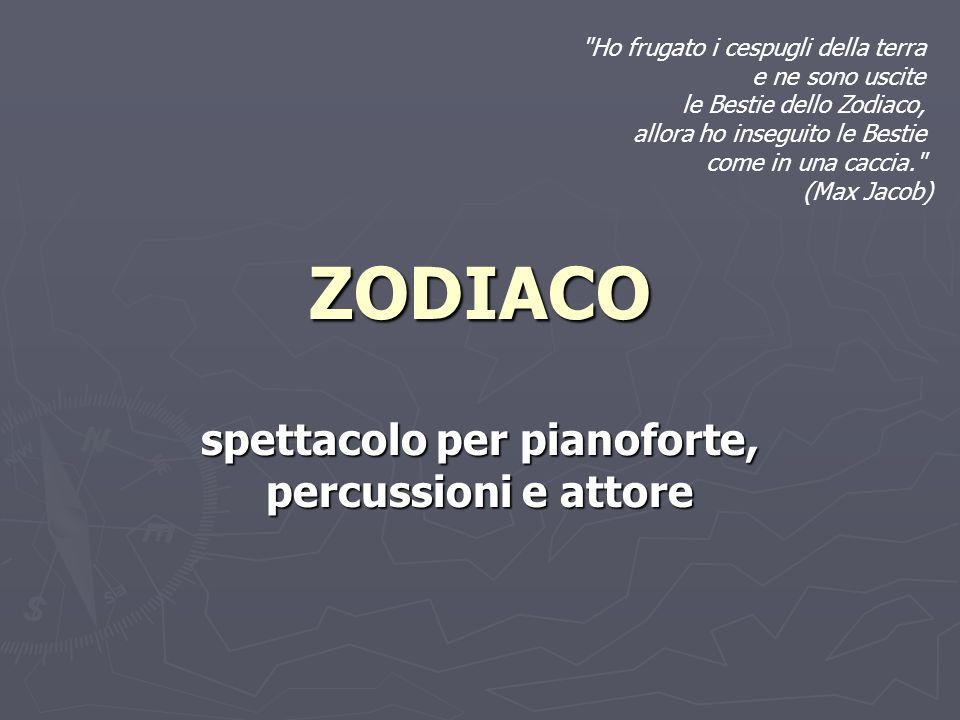 ZODIACO spettacolo per pianoforte, percussioni e attore