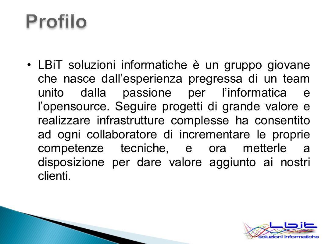 LBiT soluzioni informatiche è un gruppo giovane che nasce dallesperienza pregressa di un team unito dalla passione per linformatica e lopensource. Seg