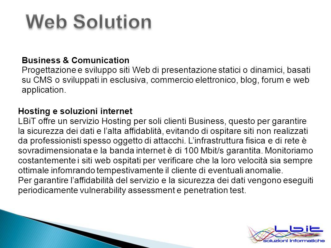 Business & Comunication Progettazione e sviluppo siti Web di presentazione statici o dinamici, basati su CMS o sviluppati in esclusiva, commercio elettronico, blog, forum e web application.