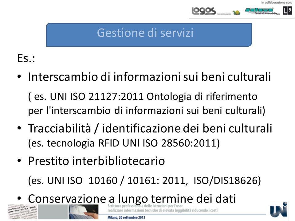 Gestione di servizi Es.: Interscambio di informazioni sui beni culturali ( es.