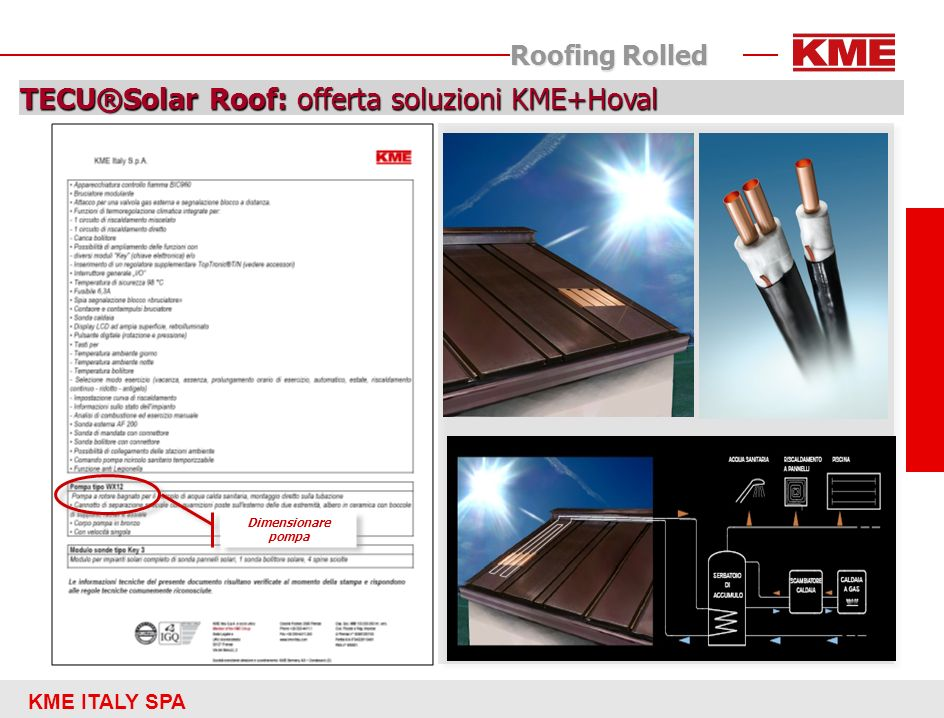 KME ITALY SPA Roofing Rolled TECU®Solar Roof: offerta soluzioni KME+Hoval Dimensionare pompa