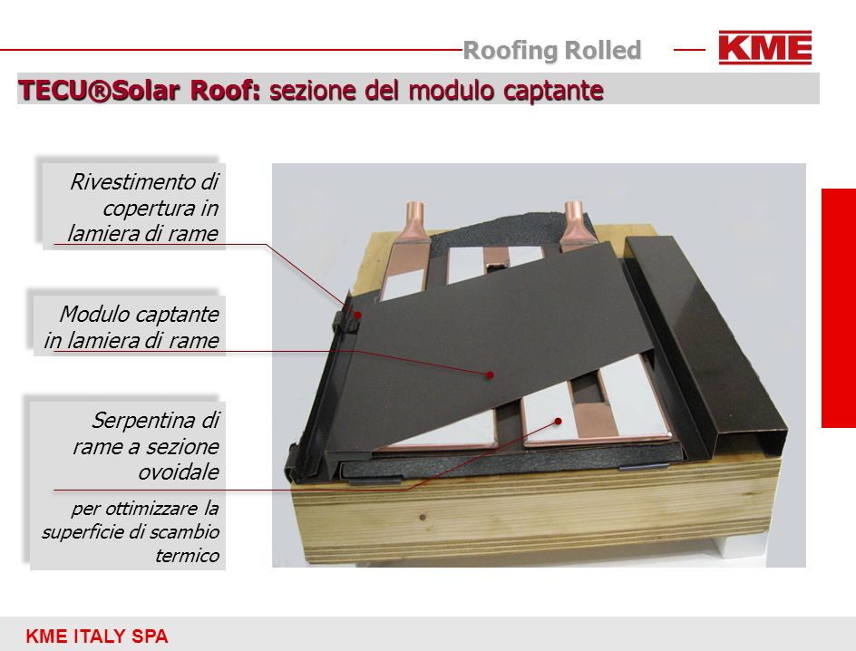KME ITALY SPA Roofing Rolled TECU®Solar Roof: sezione del modulo captante Rivestimento di copertura in lamiera di rame Modulo captante in lamiera di r