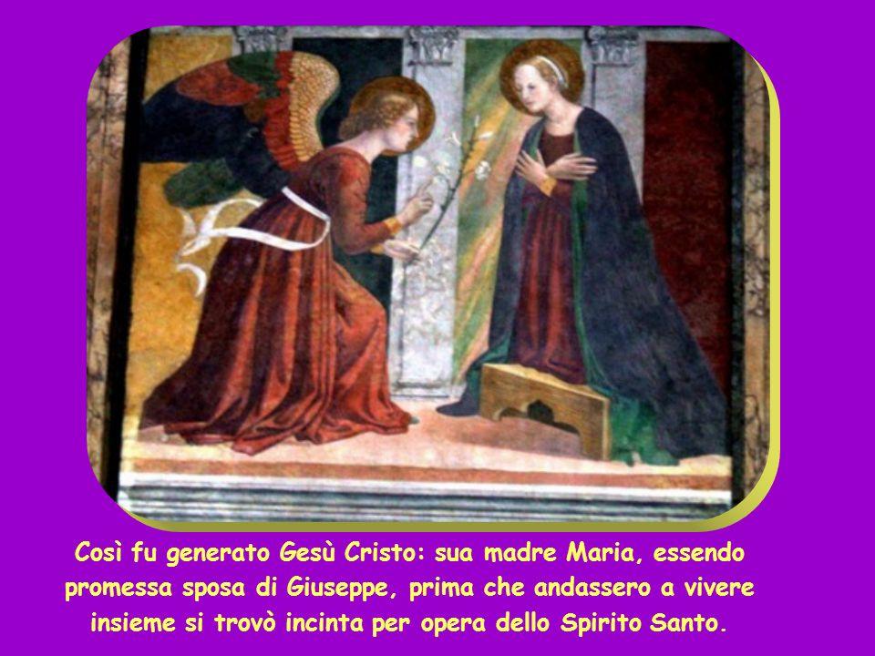 + Dal Vangelo secondo Matteo ( Mt 1,18-24) + Dal Vangelo secondo Matteo ( Mt 1,18-24)