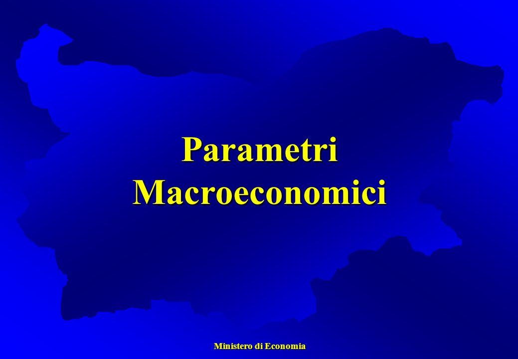 Ministero di Economia Ministero di Economia ParametriMacroeconomici