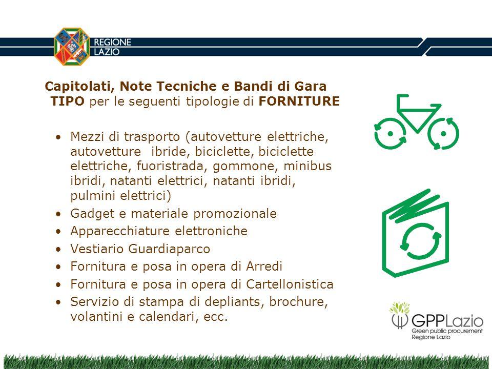 Capitolati, Note Tecniche e Bandi di Gara TIPO per le seguenti tipologie di FORNITURE Mezzi di trasporto (autovetture elettriche, autovetture ibride,