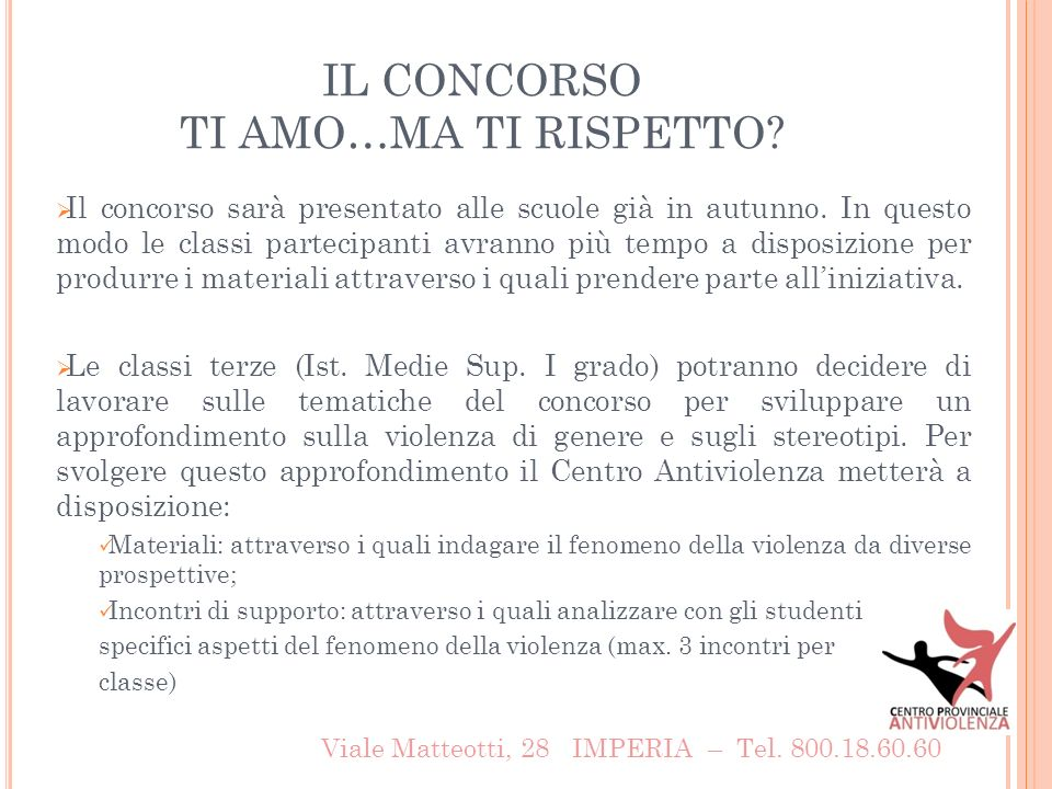CONCORSO : TI AMO … MA TI RISPETTO .Viale Matteotti, 28 IMPERIA – Tel.