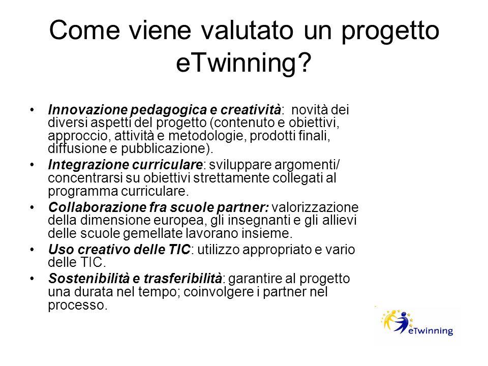 Come viene valutato un progetto eTwinning? Innovazione pedagogica e creatività: novità dei diversi aspetti del progetto (contenuto e obiettivi, approc