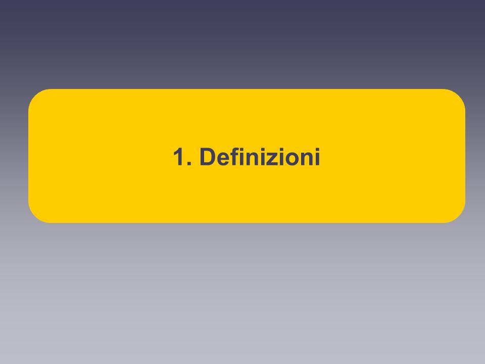 1. Definizioni
