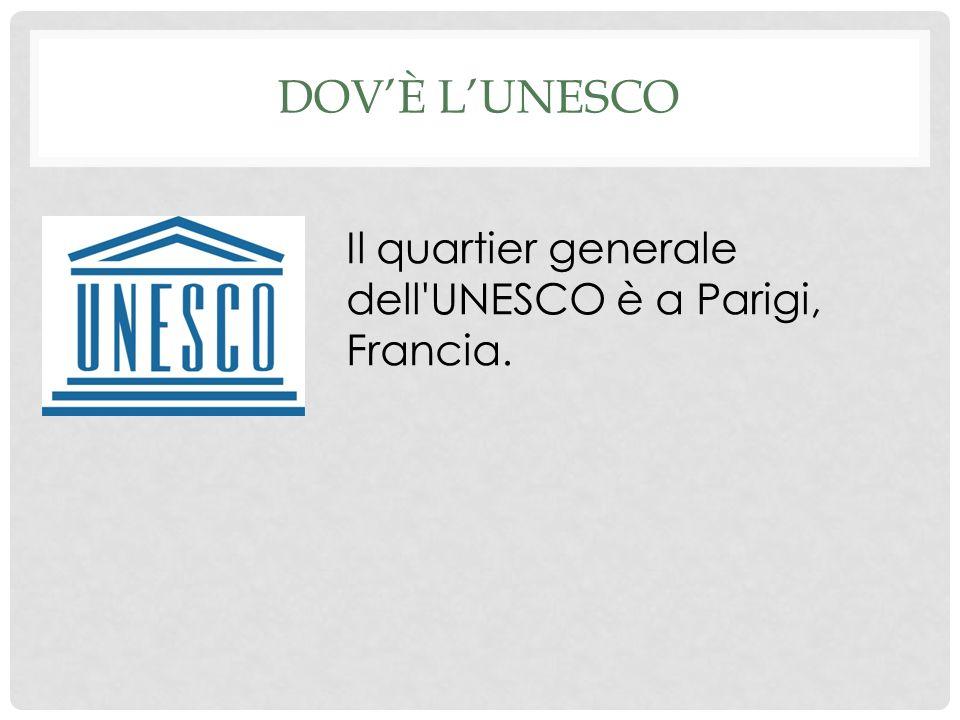DOVÈ LUNESCO Il quartier generale dell UNESCO è a Parigi, Francia.