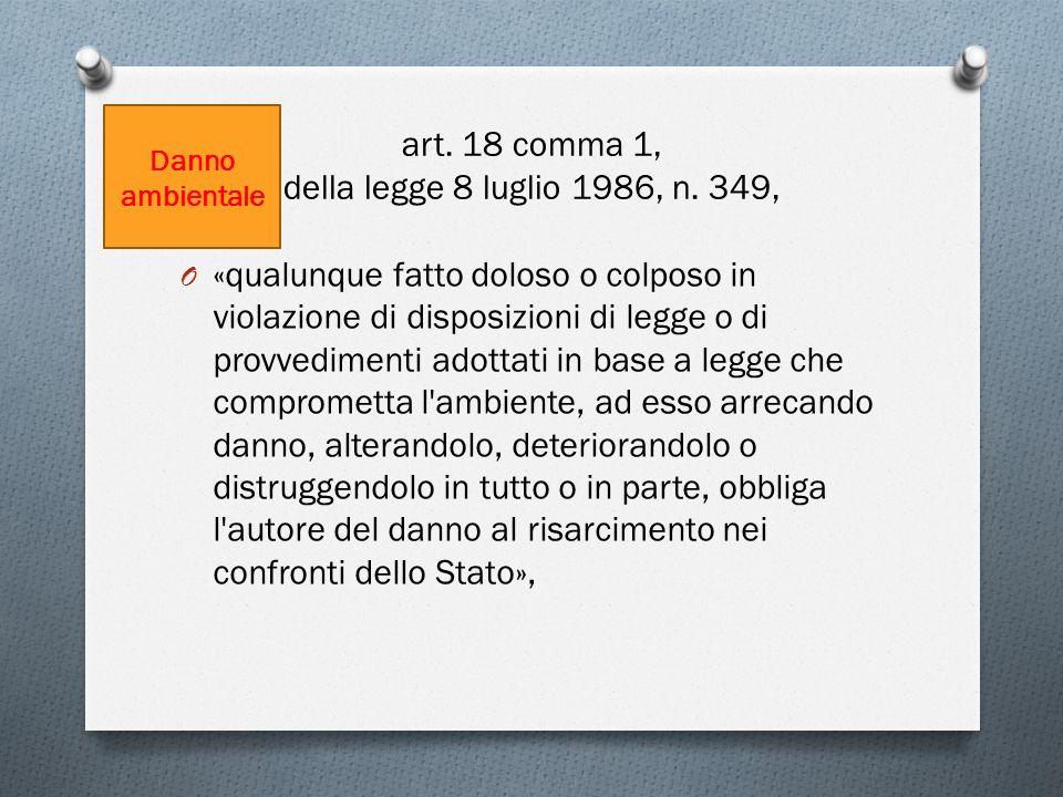 E ancora, sotto la vigenza delle prescrizioni di cui al Codice dellAmbiente, la Corte Conti, Trento, 27 maggio 2009, n.