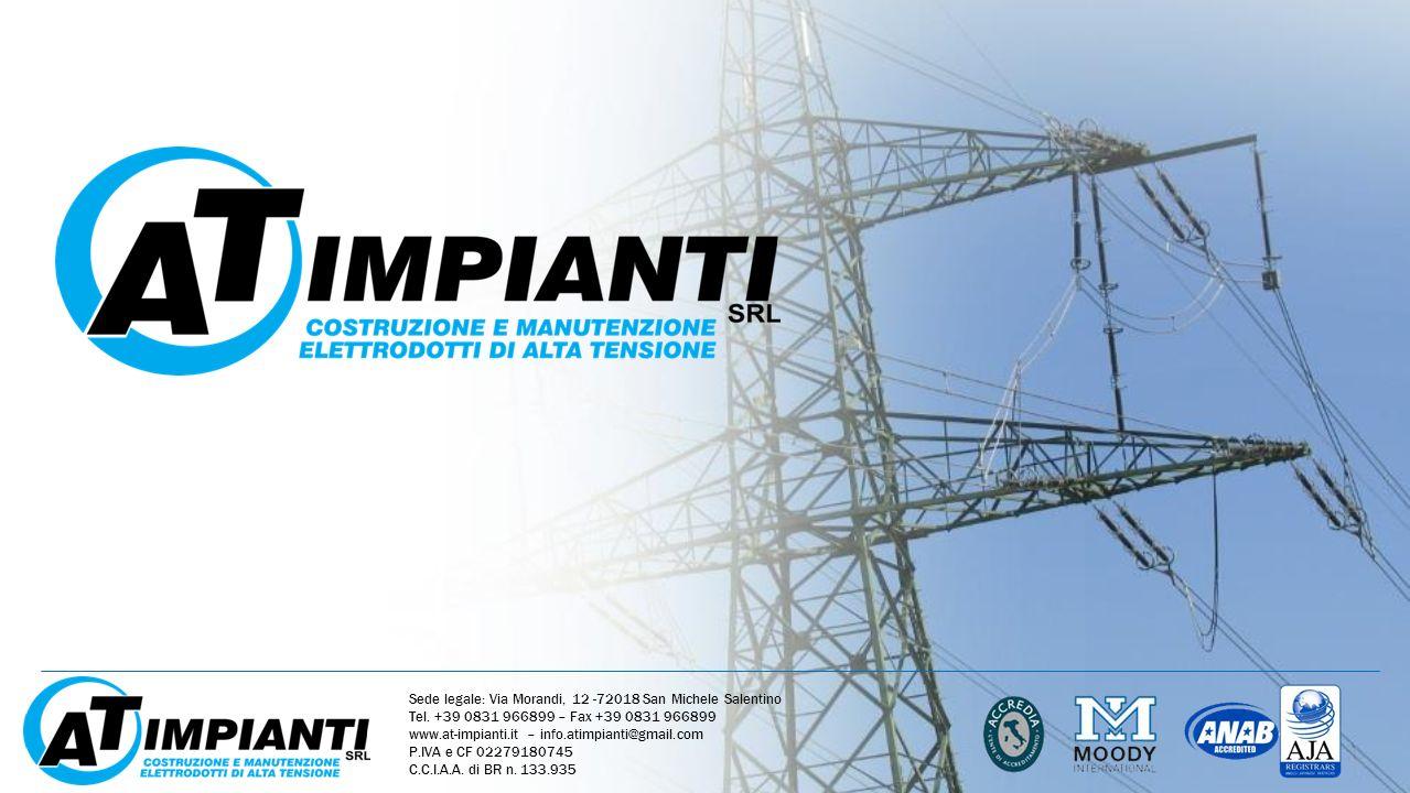 Sede legale: Via Morandi, 12 -72018 San Michele Salentino Tel. +39 0831 966899 – Fax +39 0831 966899 www.at-impianti.it – info.atimpianti@gmail.com P.