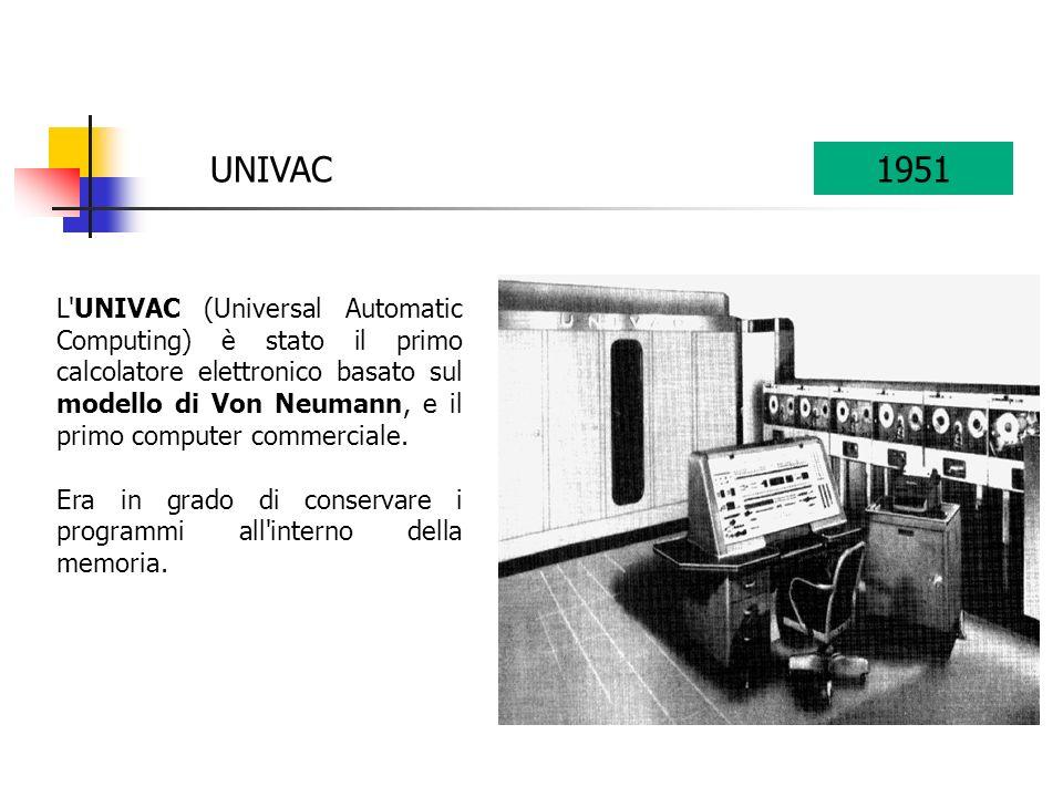 L UNIVAC (Universal Automatic Computing) è stato il primo calcolatore elettronico basato sul modello di Von Neumann, e il primo computer commerciale.
