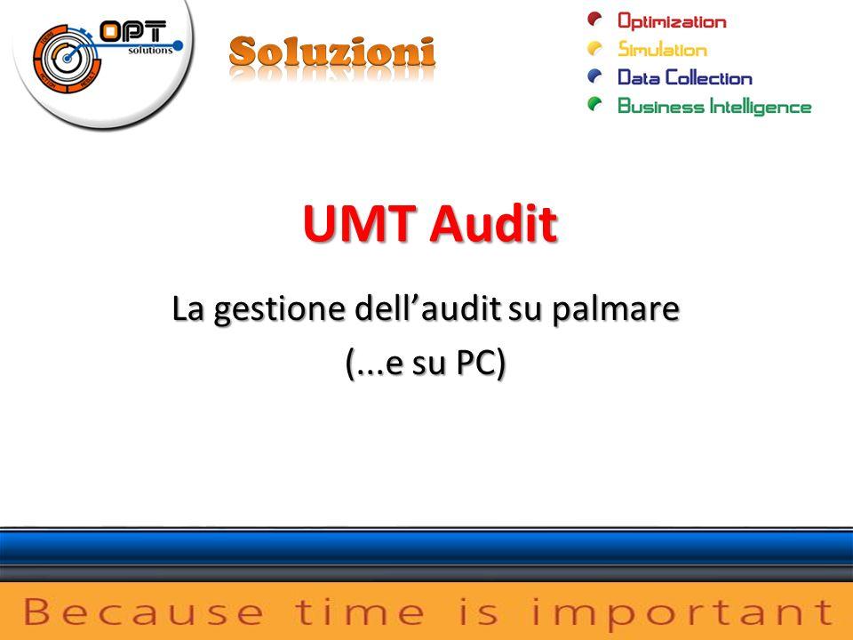 UMT Audit La gestione dellaudit su palmare (...e su PC)