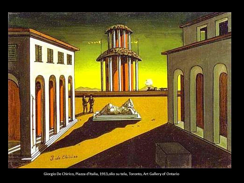 Giorgio De Chirico, Piazza d'Italia, 1913,olio su tela, Toronto, Art Gallery of Ontario