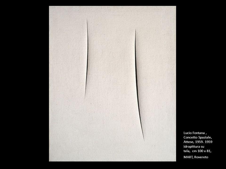 Lucio Fontana, Concetto Spaziale, Attese, 1959. 1959 idropittura su tela, cm 100 x 81, MART, Rovereto