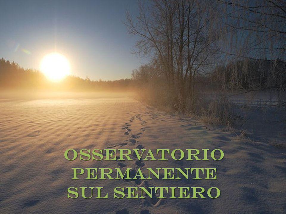 OSSERVATORIO PERMANENTE SUL SENTIERO