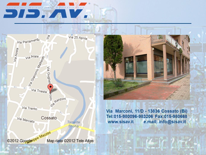 Via Marconi, 11/D - 13836 Cossato (Bi) Tel:015-980096-983206 Fax:015-980668 www.sisav.it e.mail: info@sisav.it