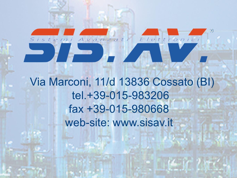 Via Marconi, 11/d 13836 Cossato (BI) tel.+39-015-983206 fax +39-015-980668 web-site: www.sisav.it