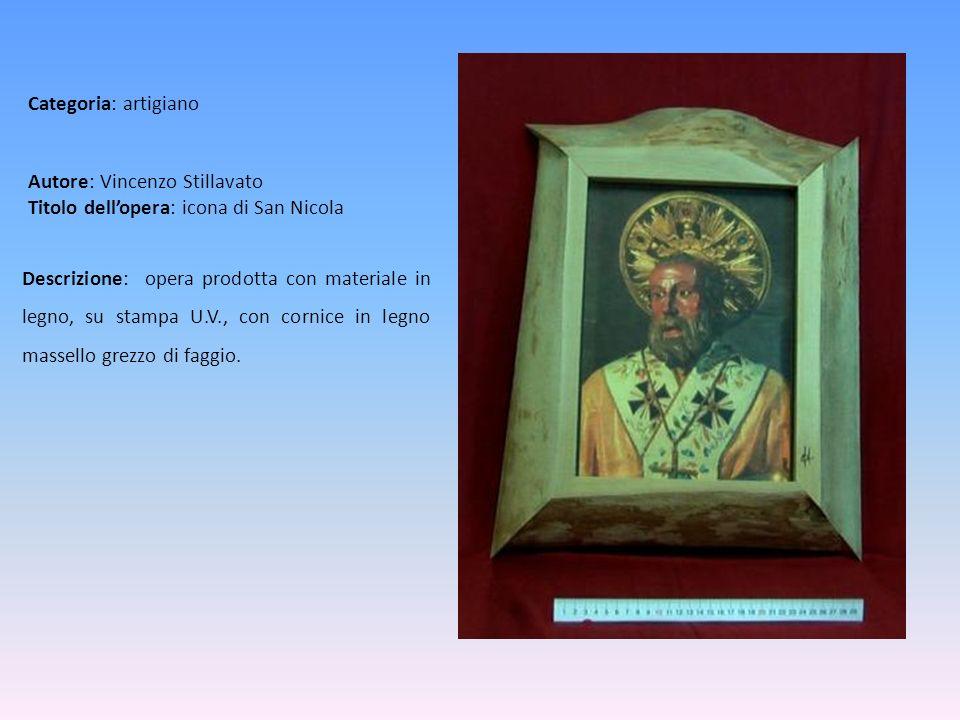 Autore: Vincenzo Stillavato Titolo dellopera: icona di San Nicola Descrizione: opera prodotta con materiale in legno, su stampa U.V., con cornice in l