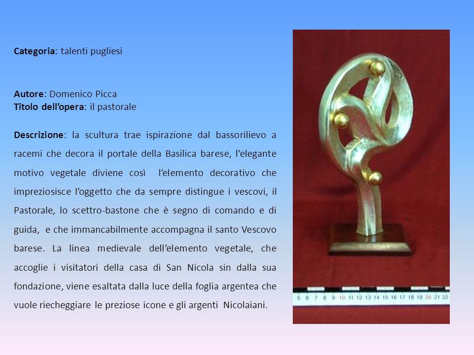 Autore: Domenico Picca Titolo dellopera: il pastorale Descrizione: la scultura trae ispirazione dal bassorilievo a racemi che decora il portale della