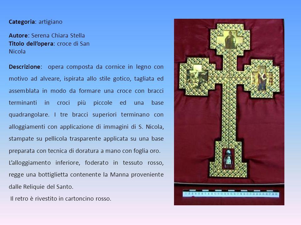 Autore: Serena Chiara Stella Titolo dellopera: croce di San Nicola Descrizione: opera composta da cornice in legno con motivo ad alveare, ispirata all