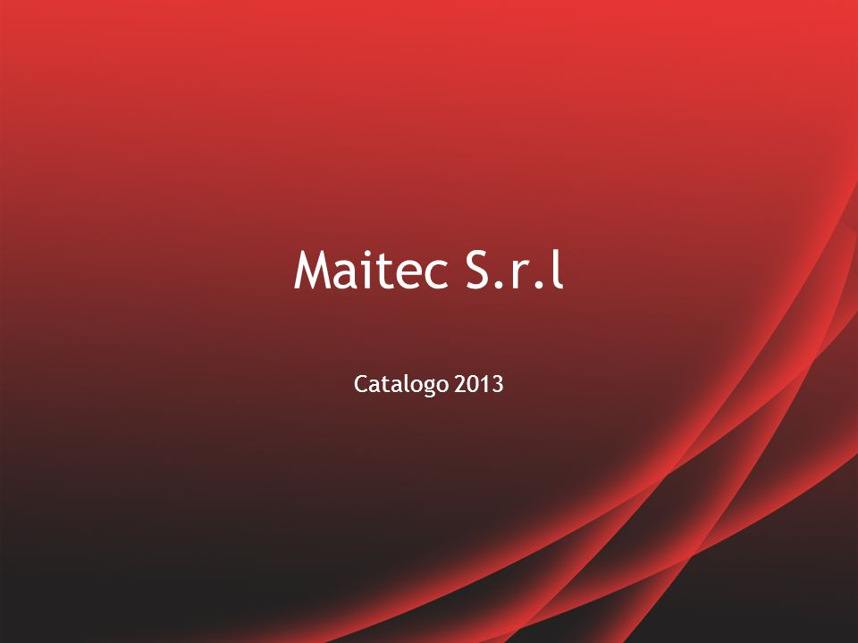 Maitec S.r.l Catalogo 2013